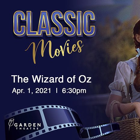Garden Theatre Classic Movies - The Wizard of Oz