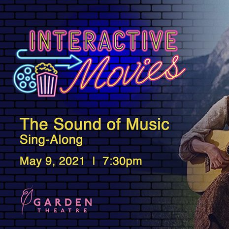 Garden Theatre Interactive Movies - The Sound of Music