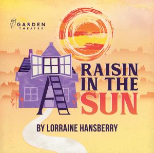 Garden Theatre - Raisin in the Sun
